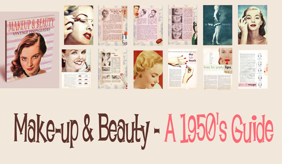Reproduced 1950s Makeup Books. Highly reccomended
