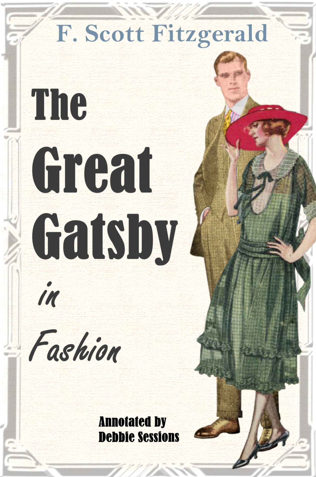 1920s Fashion & Clothing | Roaring 20s Attire Great Gatsby in Fashion eBook $2.99 AT vintagedancer.com
