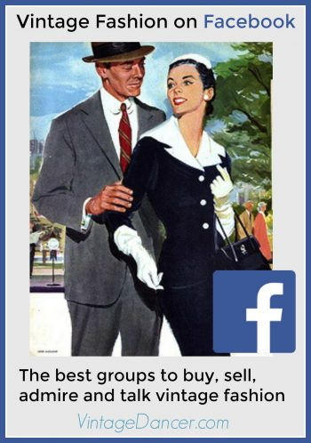 Vintage Fashion on Facebook. What groups to join to buy, sell, or talk vintage fashion.